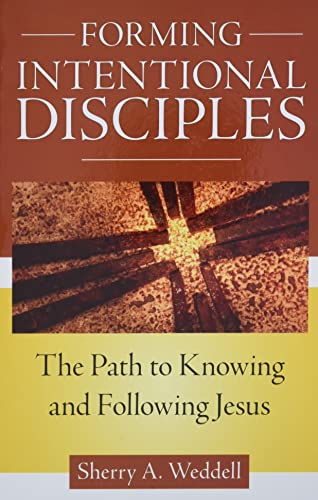 9781612785905: Forming Intentional Disciples: The Path to Knowing and Following Jesus