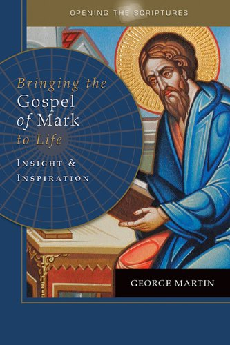 9781612786254: Opening the Scriptures Bringing the Gospel of Mark to Life: Insight and Inspiration