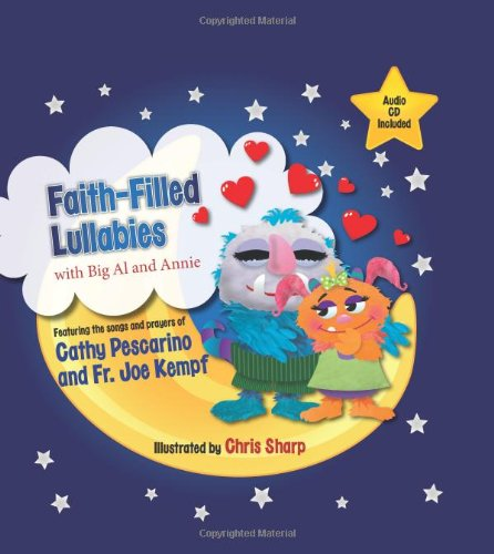 9781612786896: Faith-Filled Lullabies with Big Al and Annie