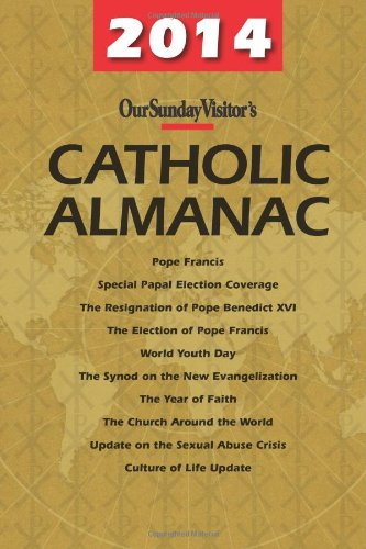 9781612786926: 2014 Catholic Almanac (Our Sunday Visitor's Catholic Almanac)