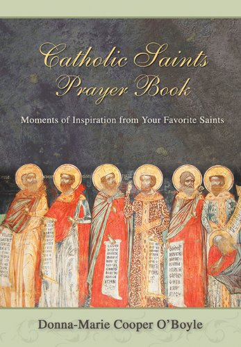 9781612787640: Catholic Saints Prayer Book: Moments of Inspiration from Your Favorite Saints