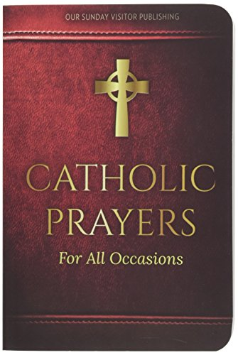 9781612789163: Catholic Prayers for All Occasions