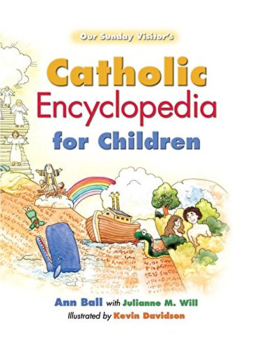9781612789316: Catholic Encyclopedia for Children