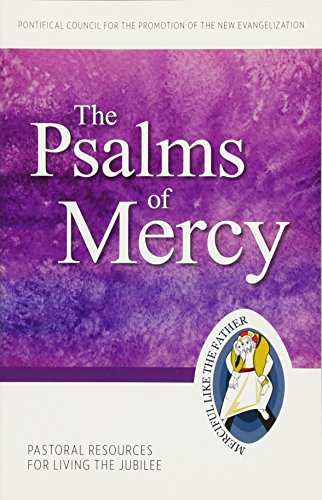 9781612789767: The Psalms of Mercy: Pastoral Resources for Living the Jubilee (Jubilee Year of Mercy)