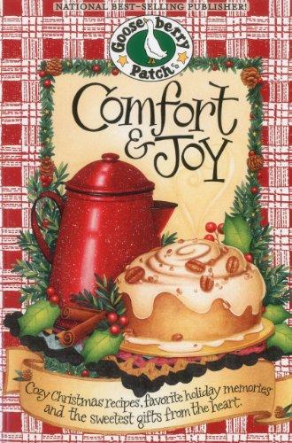 9781612810584: Comfort and Joy Cookbook: Cozy Christmas Recipes, Favorite Holiday Memories