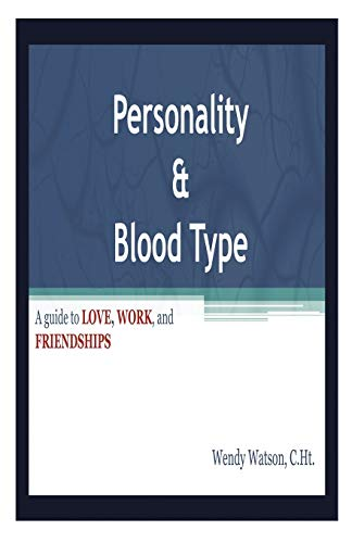 Personality & Blood Type (1612860753) by Wendy Watson