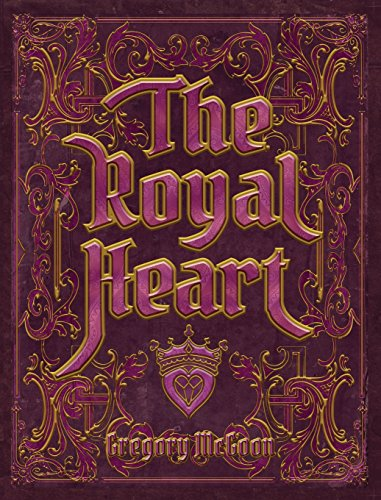 9781612862750: The Royal Heart