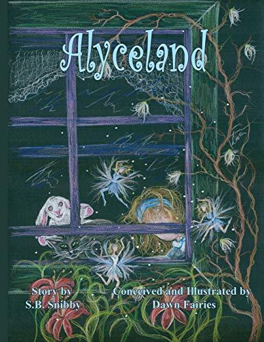 Alyceland: S B Snibby