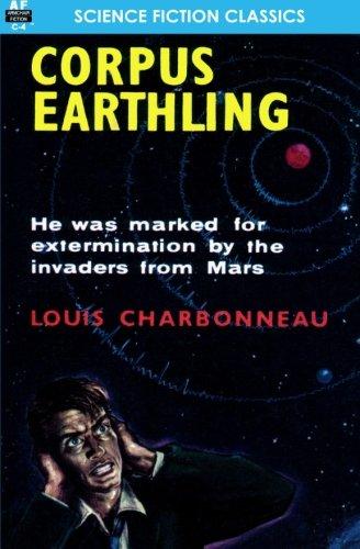 Corpus Earthling: Louis Charbonneau