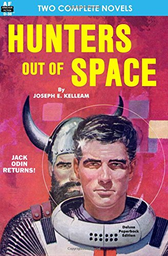 HUNTERS OUT OF SPACE/ INVASION FROM THE DEEP: Kelleam, Joseph E.; Fairman, Paul W.