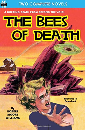 9781612870526: Bees of Death, The, & A Plague of Pythons