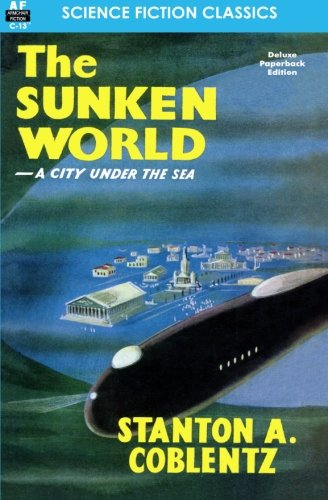 9781612870731: Sunken World, The