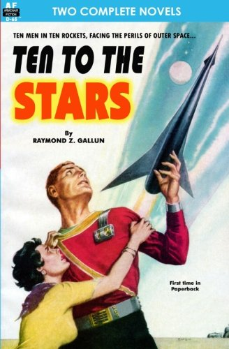 9781612870960: Ten to the Stars & The Conquerors