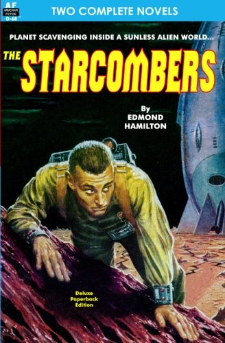 Starcombers, The & Year When Stardust Fell, The (1612870996) by Hamilton, Edmond; Jones, Raymond F.
