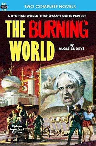Burning World, The, & Forever is Too: Budrys, Algis; Geier,