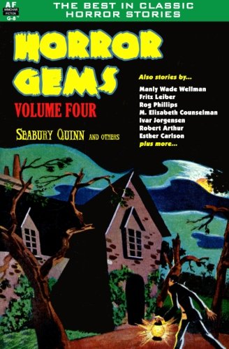 9781612871202: Horror Gems, Volume Four, Seabury Quinn and Others