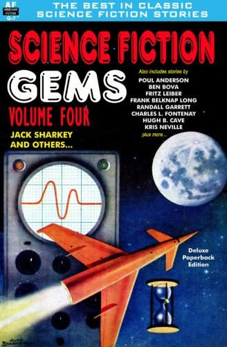 9781612871219: Science Fiction Gems, Volume Four, Jack Sharkey and Others