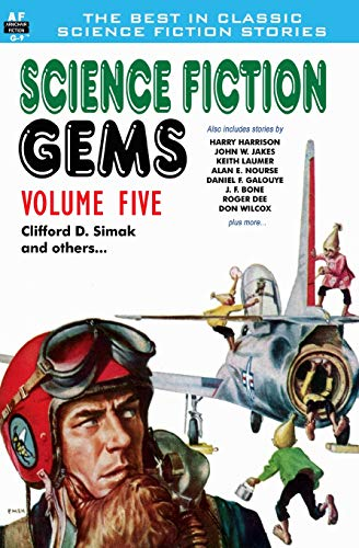 9781612871554: Science Fiction Gems, Volume Five, Clifford D. Simak and Others