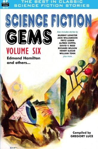 9781612871585: Science Fiction Gems, Volume Six, Edmond Hamilton and Others