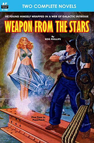 Weapon from the Stars & The Earth War: Phillips, Rog; Reynolds, Mack