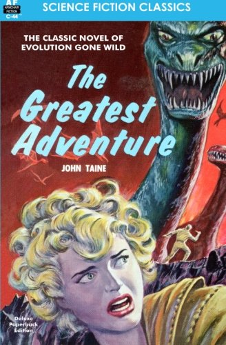 The Greatest Adventure: Taine, John