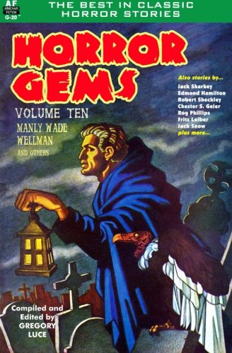 9781612872858: Horror Gems, Volume Ten, Manly Wade Wellman and others (Volume 10)