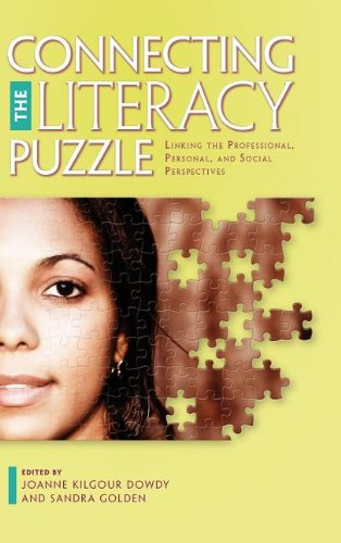 Connecting the Literacy Puzzle: Linking the Professional, Personal, and Social Perspectives (...