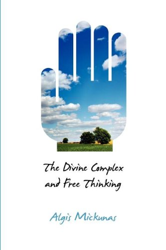 9781612891033: The Divine Complex and Free Thinking (Critical Bodies)