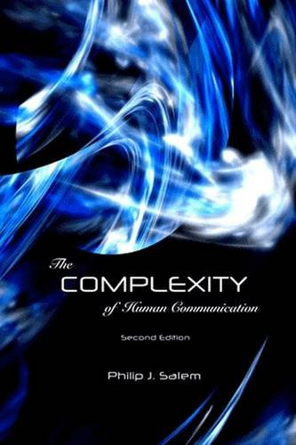 9781612891071: The Complexity of Human Communication
