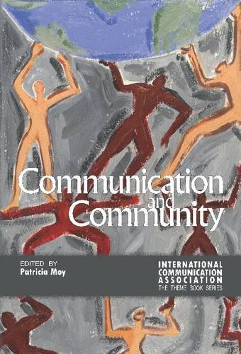 9781612891156: Communication and Community (The Ica Conference Theme Book Series)