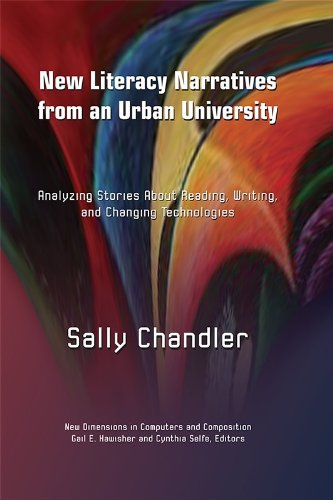 9781612891187: New Literacy Narratives from an Urban University: Analyzing Stories About Reading, Writing, and Changing Technologies (New Dimensions in Computers and Composition)