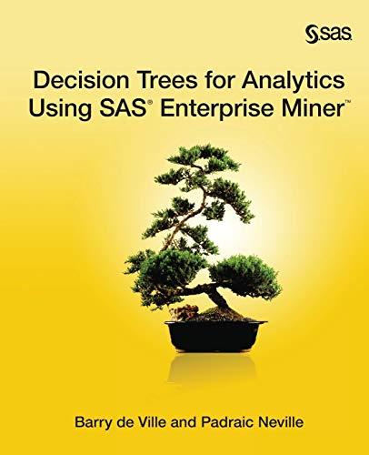 9781612903156: Decision Trees for Analytics Using SAS Enterprise Miner