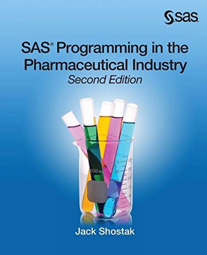 Download SAS Programming in the Pharmaceutical Industry, Second Edition