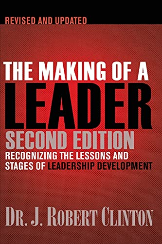 9781612910758: The Making of a Leader: Recognizing the Lessons and Stages of Leadership Development