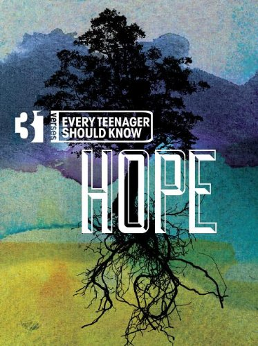 9781612911045: 31 Verses - Hope: Growing in the Light of Hope (31 Verses Every Teenager Should Know)