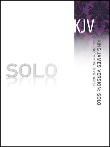 King James Version: Solo: An Uncommon Devotional: NavPress