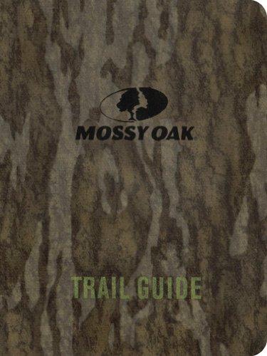 Mossy Oak Trail Guide: Barry Sneed (Editor)