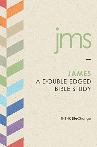 James: A Double-Edged Bible Study (LifeChange)