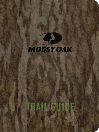 Mossy Oak Trail Guide: Sneed, Barry