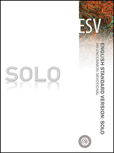 9781612914916: English Standard Version: Solo: An Uncommon Devotional