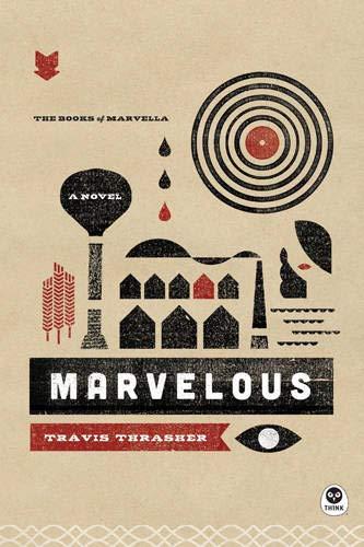 9781612916231: Marvelous: A Novel (The Books of Marvella)