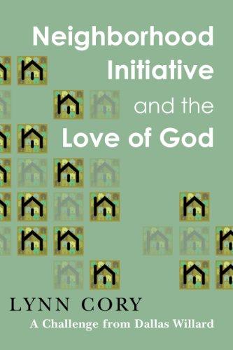 9781612916446: Neighborhood Initiative and the Love of God