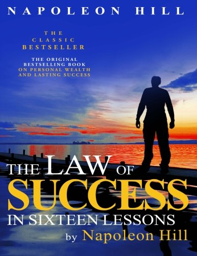 9781612930862: The Law of Success In Sixteen Lessons by Napoleon Hill