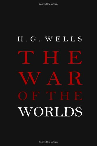 The War of the Worlds: Wells, H. G.