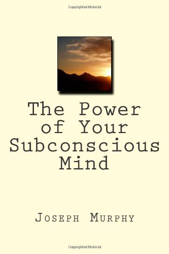 9781612931197: The Power of Your Subconscious Mind