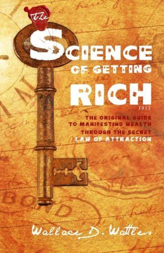 9781612933214: The Science of Getting Rich 1912