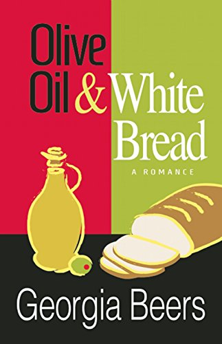 9781612940496: Olive Oil and White Bread
