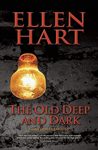 9781612940625: The Old Deep and Dark (A Jane Lawless Mystery)