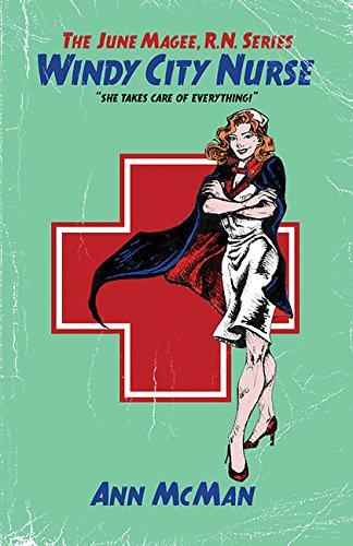 9781612940656: Windy City Nurse (The June Magee, R.N. Series)