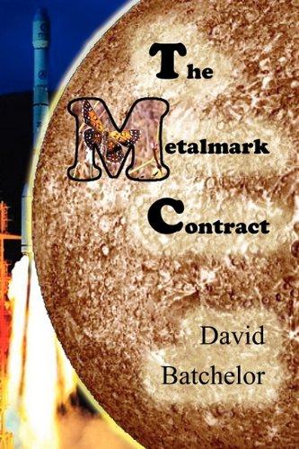 9781612960111: The Metalmark Contract